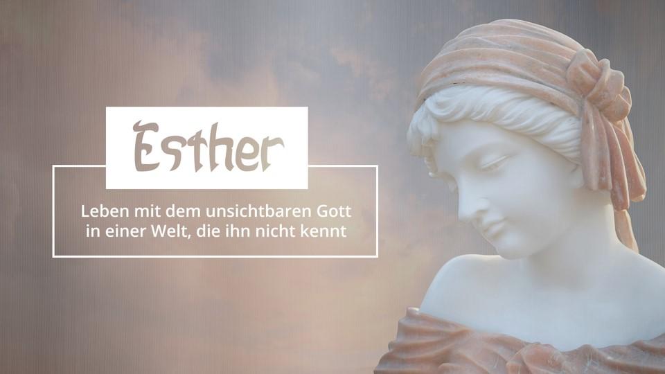 Predigtreihe: Esther